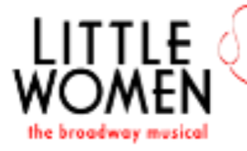 Little Women ~ The Broadway Musical