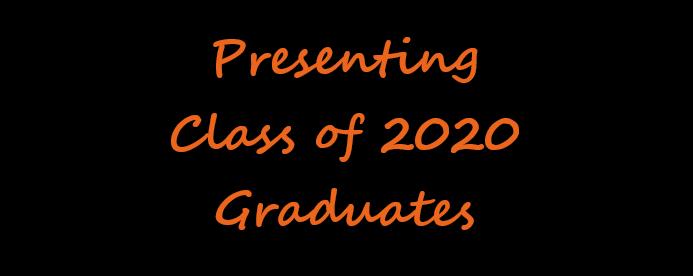 Presenting Class of 2020 Graduates